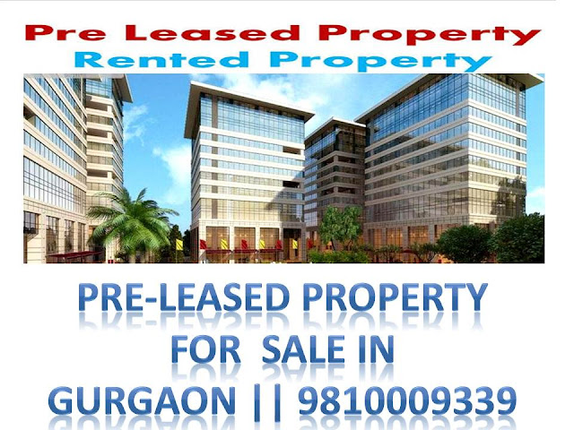 pre leased property for sale on sohna road gurgaon