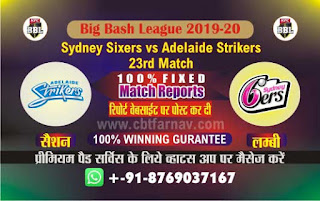Today Match Prediction Adelaide vs Sixer BBL T20 23rd Match 100% Real