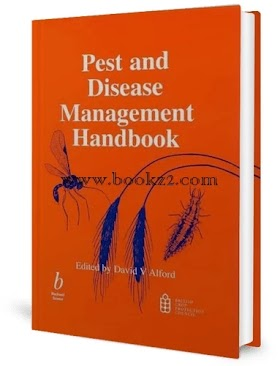 Pest and Disease Management Handbook by David V. Alford