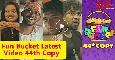 Fun Bucket Latest Video | Fun Bucket 44th Video