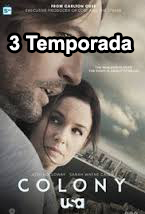 Assistir Colony 3 Temporada Online Dublado e Legendado