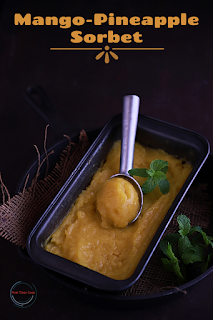 Mango-Pineapple Sorbet (without sweetener & Ice-Cream Maker)