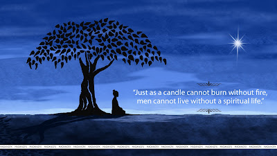 Afbeeldingsresultaat voor Just as a candle cannot burn without fire, men cannot live without a spiritual life. Buddha