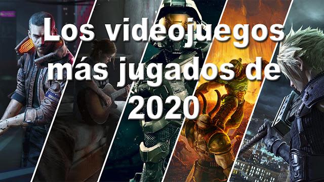 Estos son los videojuegos más jugados de 2020
