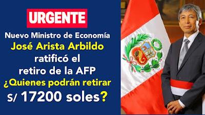 Nuevo Ministro de Economía ratificó el  retiro de la AFP LINK de cuanto tienes en tu fondo AFP
