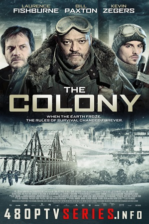 The Colony (2013) 300MB Full Hindi Dual Audio Movie Download 480p Bluray Free Watch Online Full Movie Download Worldfree4u 9xmovies