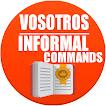 """Informal commands """"vosotros"""""""