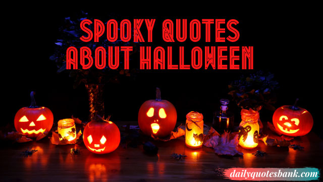 80+ Spooky Quotes About Halloween Funny, Witches, Pumpkins & More