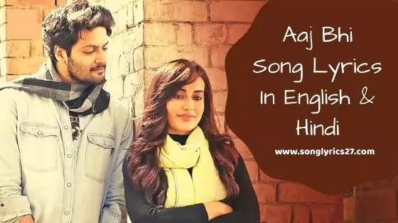 Aaj Bhi Song Lyrics In English By Vishal Mishra - SonGLyricS27