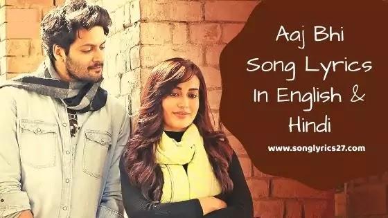 Aaj Bhi Song Lyrics In English By Vishal Mishra - SonGLyricS27