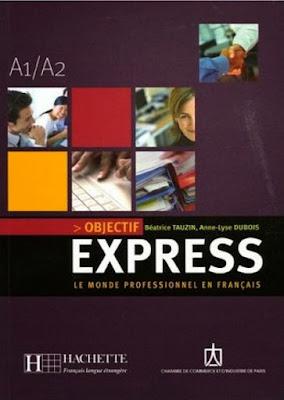 Télécharger Livre Gratuit : Objectif Express - Le Monde Professionnel En Français pdf avec Audio