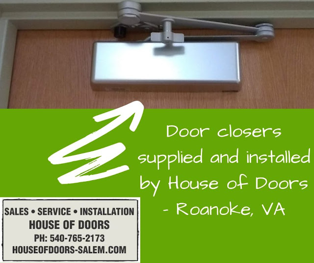 Door closers supplied and installed by House of Doors - Roanoke, VA