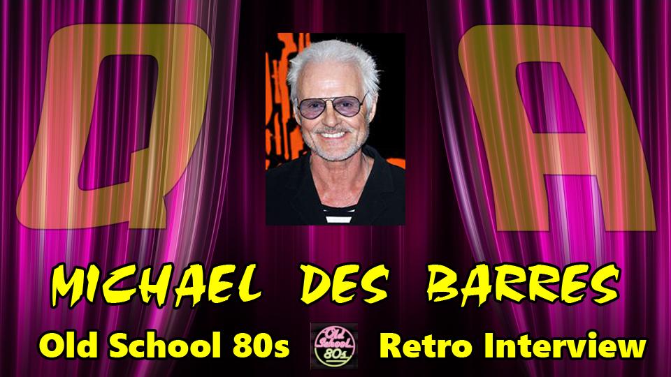 Interview with Actor Singer Michael Des Barres