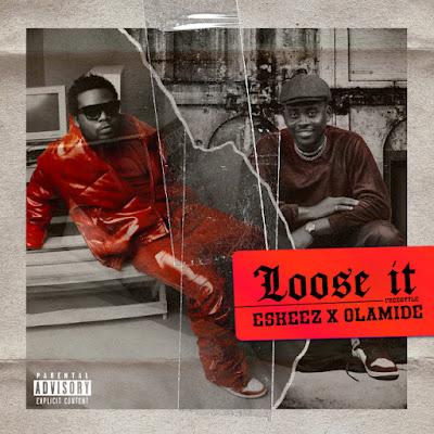 Olamide - Loose It (feat.  Eskeez) [Download]