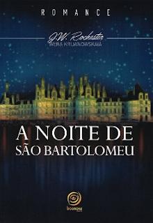 A Noite de Sao Bartolomeu epub - J. W Rochester