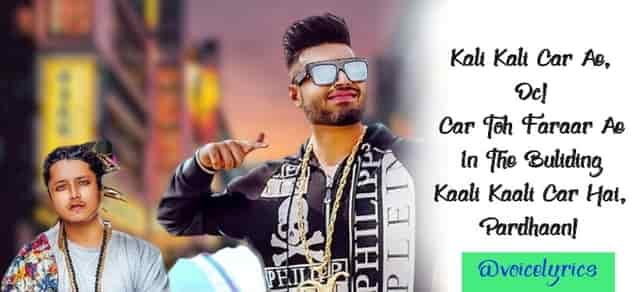 Kali Kali Car Lyrics for captions