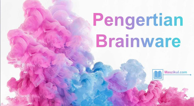 Pengertian Brainware : Peran, Jenis, Elemen, dan Contohnya