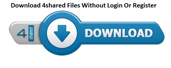 How To Download Files From 4shared Without Login Or Rigister Data Apps