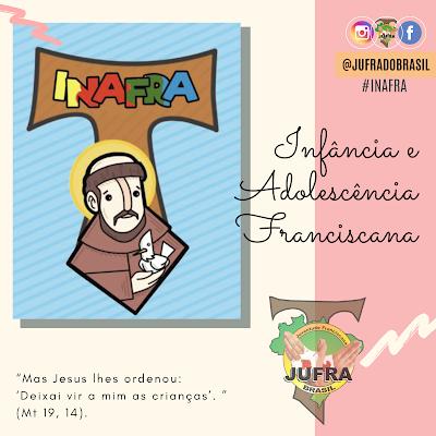 INAFRA - Infância e Adolescência Franciscana