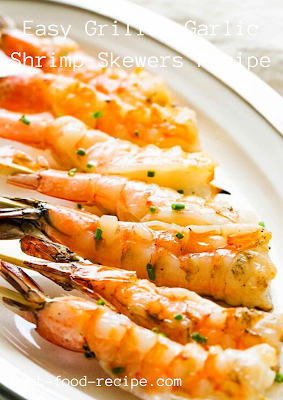 Easy Grilled Garlic Shrimp Skewers Recipe