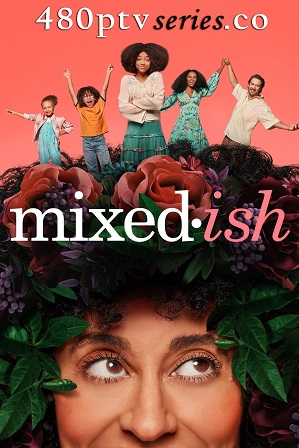 Mixed-ish Season 1 Download All Episodes 480p 720p HEVC thumbnail