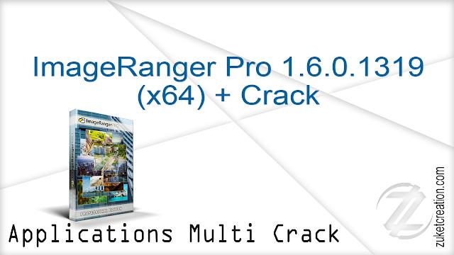 ImageRanger Pro 1.6.0.1319 (x64) + Crack   |  110 MB