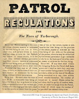 Broadside, undated 'Patrol Regulations for the Town of Tarborough.' Retrieved 2021 from University Library of the University of North Carolina via DocSouth.