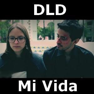 DLD - Mi Vida