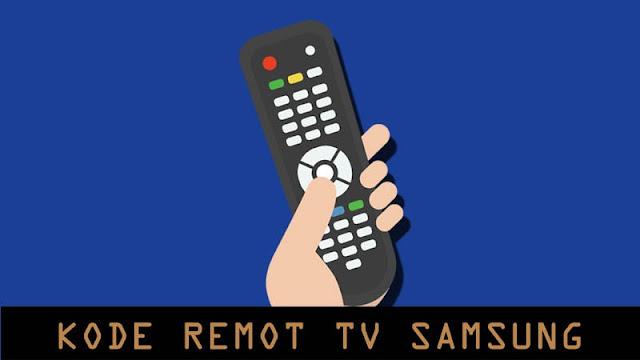 Kode Remot TV Samsung dan Cara Settingnya