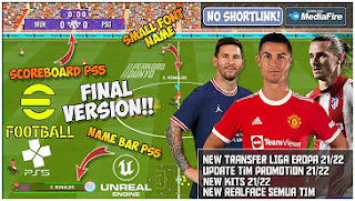 Download eFootball PES 2022 PPSSPP Final Update New Full Transfer And Kits & Full Team Promotion