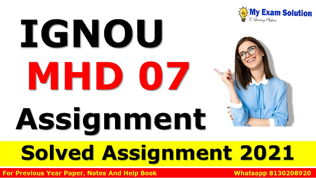 MHD 07 Solved Assignment 2021-22