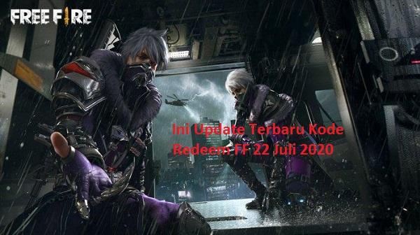 Update! Kode Redeem FF 22 Juli 2020