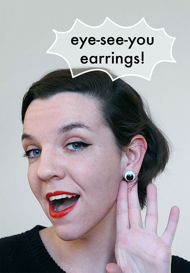 Eye-See-You-Earrings! Creepy eyeballs for your ears tutorial!
