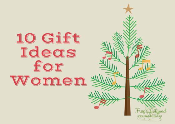 10 Gift Ideasfor Women