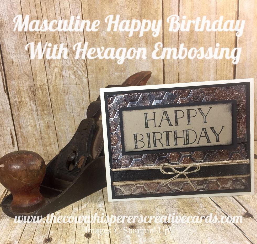 Masculine Happy Birthday With Hexagon Embossing