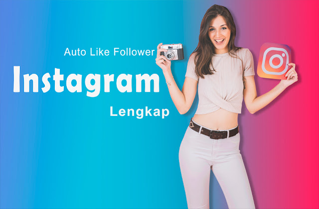 Auto Like Instagram,Cara auto like instagram dan follower, Instagram, Follower, Gratis