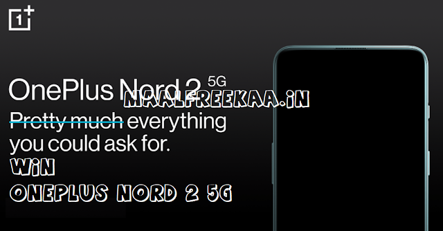 Amazon OnePlus Nord 2 5G New Phone Get FREE