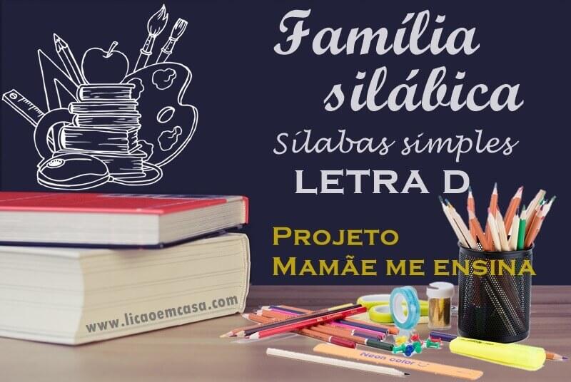 Família silábica, sílabas simples, letra D