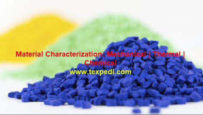 Material Characterization | Texpedi.com