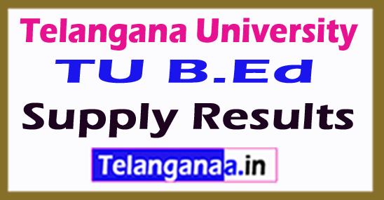 Telangana University TU B.Ed Supply Results