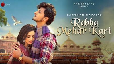 Rabba mehar kari lyrics-Darshan Raval ,Diksha Singh