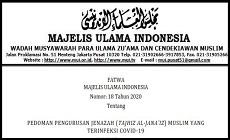 Fatwa MUI Nomor 18 Tahun 2020 Tentang Pedoman Pengurusan Jenazah Muslim Yang Terinfeksi Covid-19