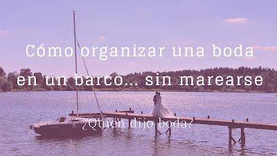 Cómo organizar una boda en un barco... sin marearse