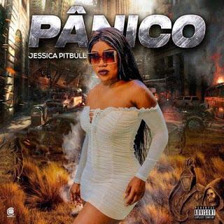 Jéssica Pitibull - Pânico (Kuduro) DOWNLOAD MP3 2020