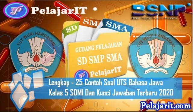 Lengkap 25 Contoh Soal Uts Bahasa Jawa Kelas 5 Sd Mi Dan Kunci Jawaban Terbaru 2020