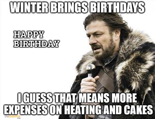 Game Of Thrones GOT Happy Birthday Memes
