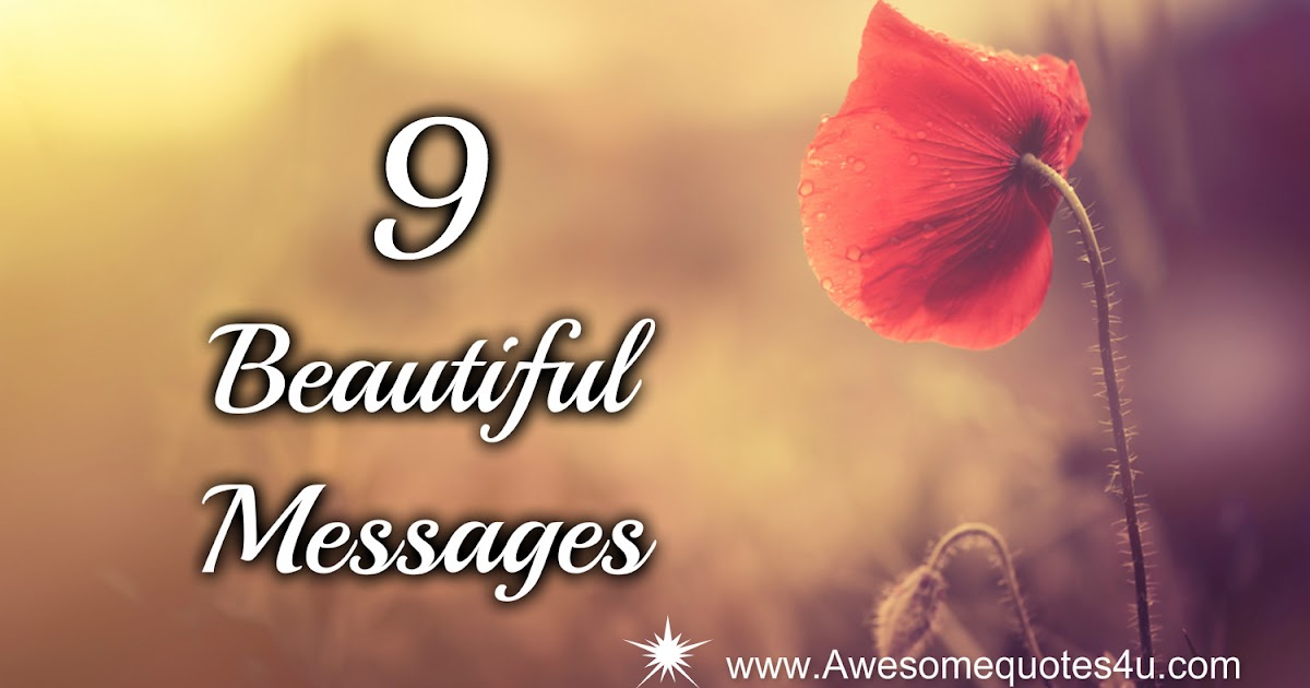 9 Beautiful Messages
