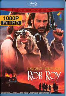 Rob Roy [1995] [1080p BRrip] [Latino-Inglés] [LaPipiotaHD]