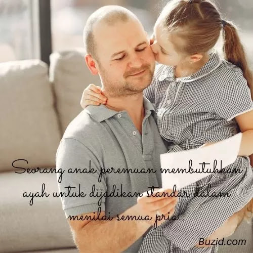 Kata Anak Perempuan Untuk Ayahnya