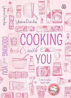 Yoana Dianika - Cooking with You